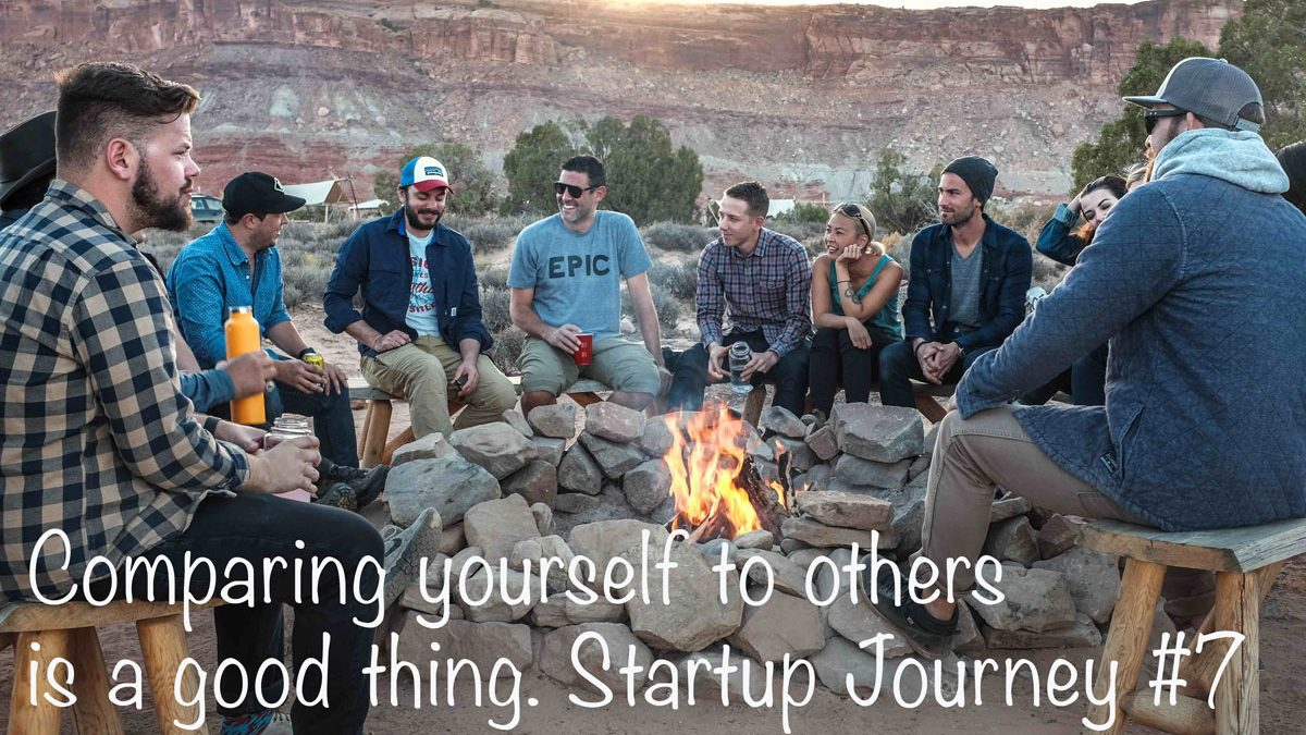 My Startup Journey #7: When comparing yourself to others is a good thing